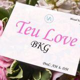 BKG - Teu Love Cover Art