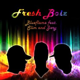 blueflame - Fresh Boiz Ft Slim and Jerry Awsome Cover Art