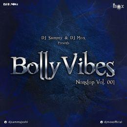 DJMox - BollyVibes Nonstop Vol-001 (DJ Sammy & DJ Mox) Cover Art