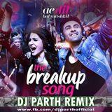 DJ PARTH - BREAKUP SONG REMIX(FULL UNTAG VERSION)-DJ PARTH Cover Art