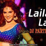 DJ PARTH - Laila Main Laila Remix(raees)-DJ PARTH(FULL UTAG VERSION) Cover Art
