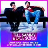 Trill Sammy - Really Matter