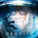 FUTURE - GRAVITY (UNOFFICIAL)