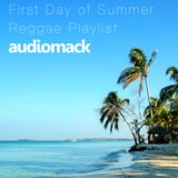 First Day of Summer Reggae Mix