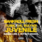 Bankroll Fresh - Hot Boy (Remix) Cover Art
