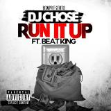 Dj Chose - Run it Up
