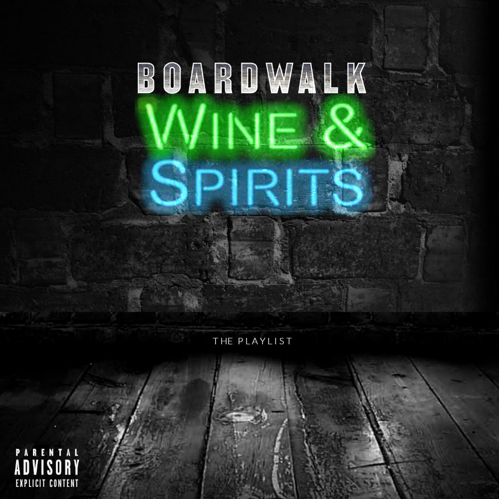 Various Artists Boardwalk Wine Spirits Presents Have A Drink The Playlist Ft T Pain