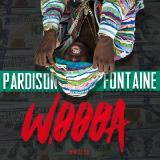 Pardison Fontaine - Woooa