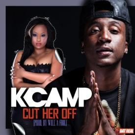 Camp ft 2 Chainz...K Camp Cut Her Off Remix