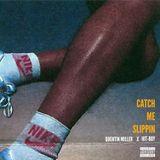 Dj Hunnit Wattz - Catch Me Slippin Cover Art
