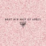 Best Hip-Hop/Rap Songs of April