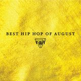 Best Hip-Hop/Rap Songs of August Playlist