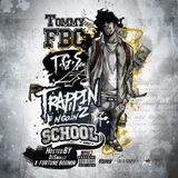 "HipHopOnDeck.com - ""Trappin N Goin 2 School"" [hosted by DJ Smallz & Fortune Boomin] Cover Art"