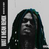 Mixtape Republic - Wat U Mean (Remix) Cover Art