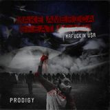Prodigy Of Mobb Deep - Make America Great Again: Mafuckin U$A Cover Art