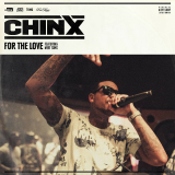 Chinx - For the Love (feat. Meet Sims)