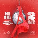 Uncle Murda - 2 Minutes