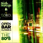 Showoff Radio - Open Bar Classics Volume 1: The Eighties Cover Art