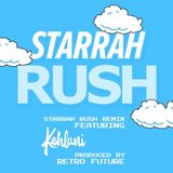 Starrah - Rush Remix Cover Art