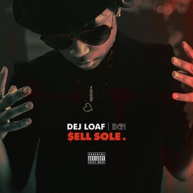 DeJ Loaf - Sell Sole